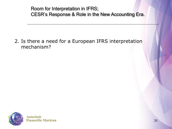 Room for Interpretation in IFRS;
