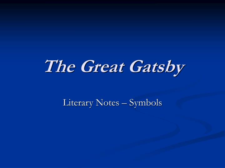 a good thesis statement for the great gatsby