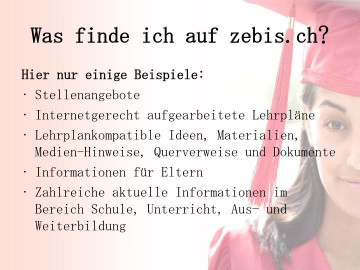 Was finde ich auf zebis.ch?