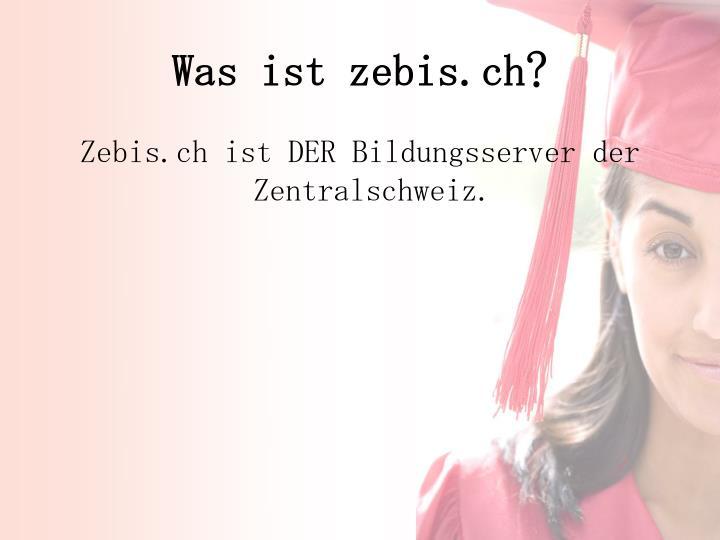 Was ist zebis.ch?