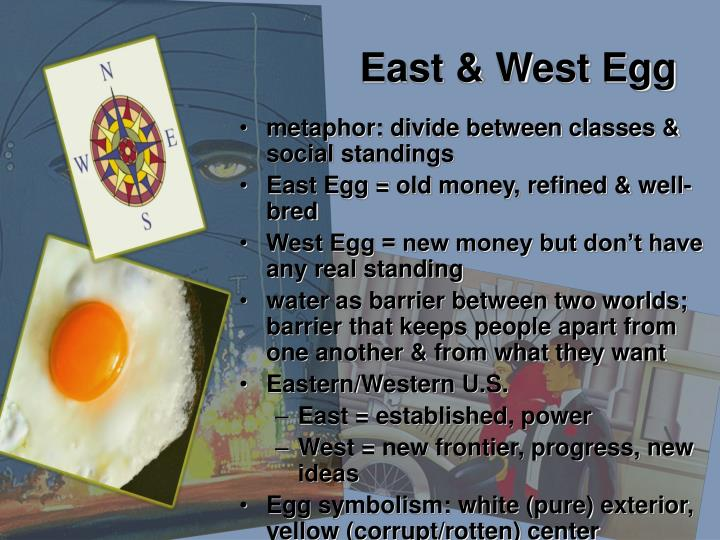 East & West Egg