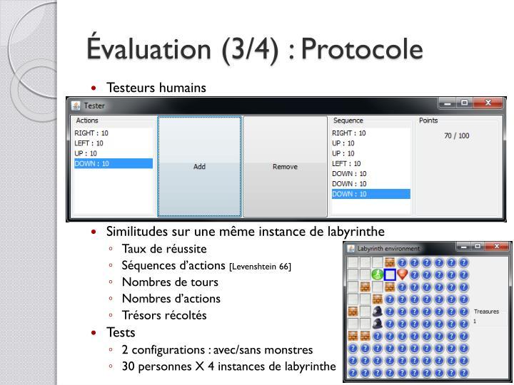 Évaluation (3/4) : Protocole