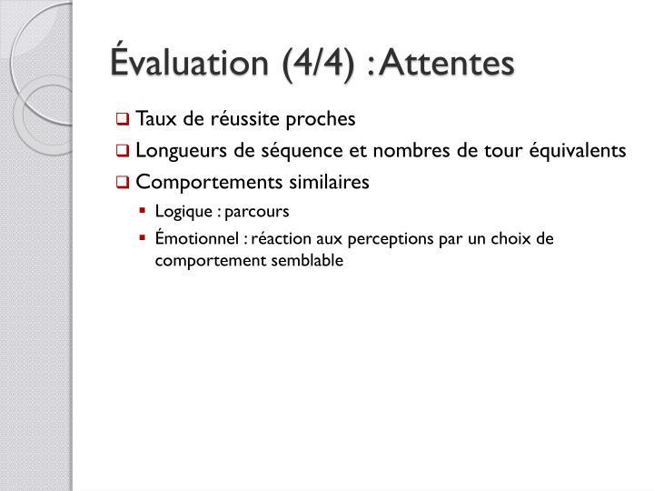Évaluation (4/4) :