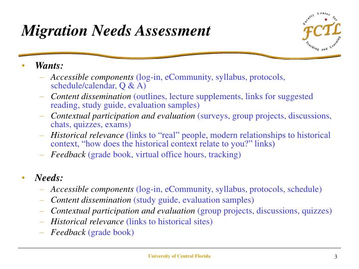 Migration needs assessment