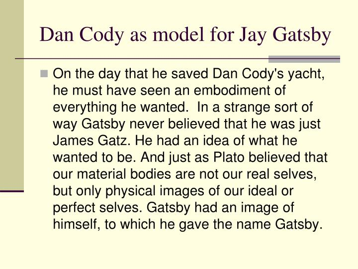 Dan Cody as model for Jay Gatsby