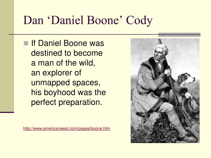 Dan 'Daniel Boone' Cody