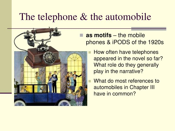 The telephone & the automobile