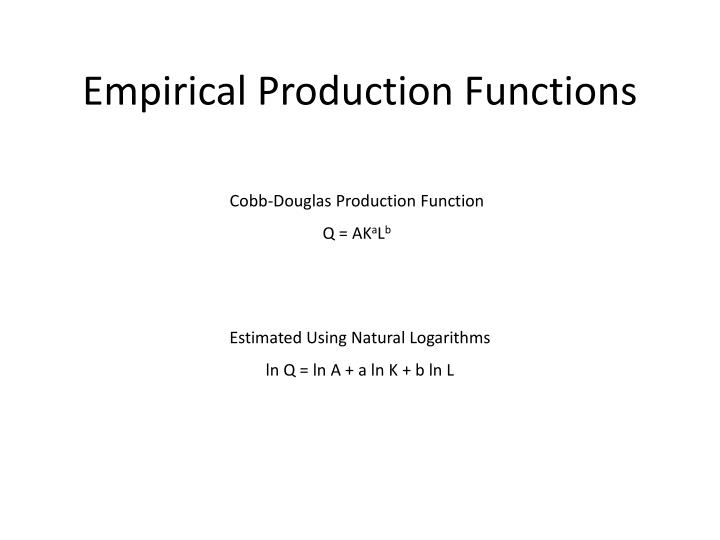 Empirical Production Functions