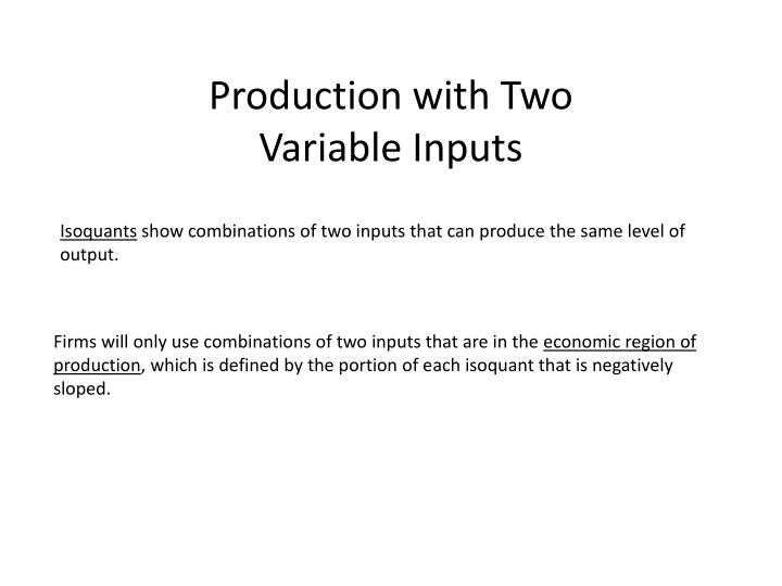 Production with Two
