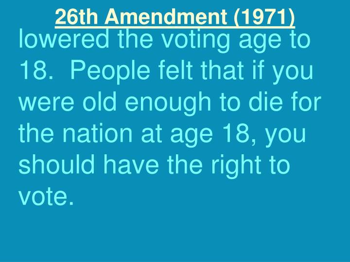 26th Amendment (1971)
