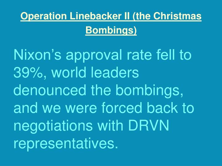 Operation Linebacker II (the Christmas Bombings)