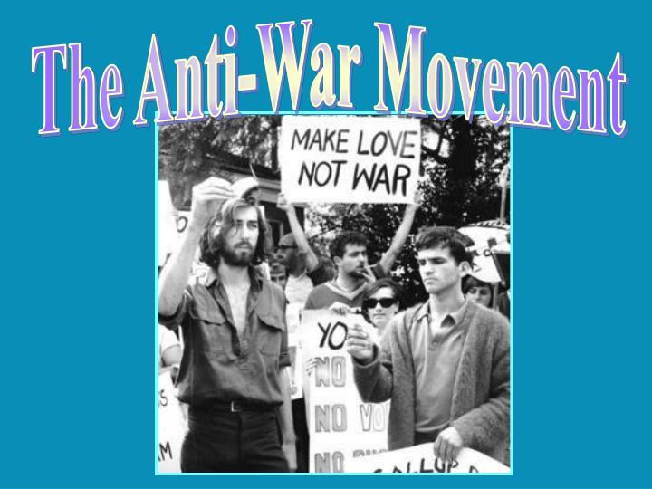 The Anti-War Movement