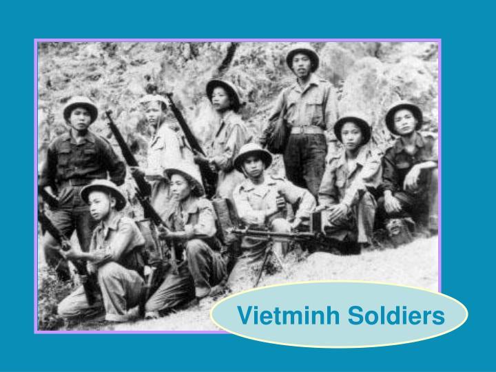 Vietminh Soldiers