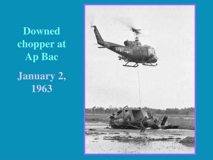 Downed chopper at Ap Bac