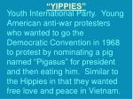 yippies