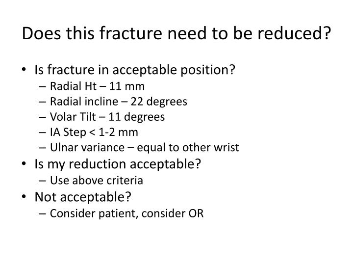 Does this fracture need to be reduced?