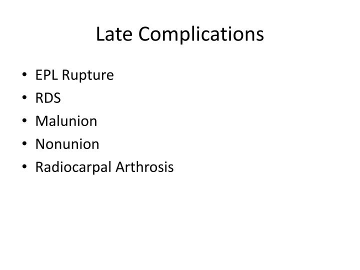 Late Complications
