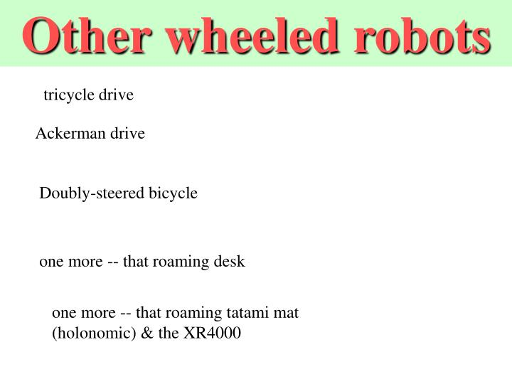 Other wheeled robots