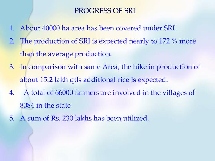 PROGRESS OF SRI