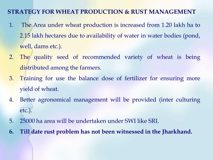 STRATEGY FOR WHEAT PRODUCTION & RUST MANAGEMENT