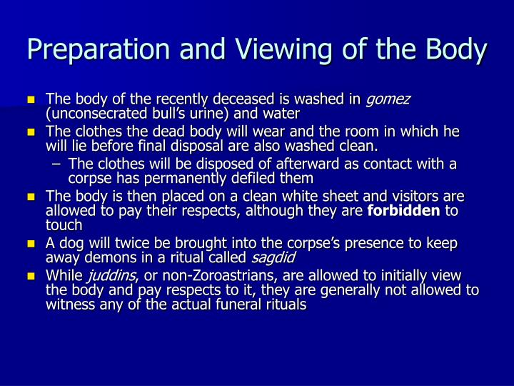 Preparation and Viewing of the Body