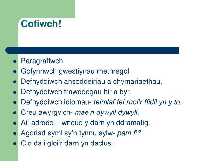 Cofiwch!