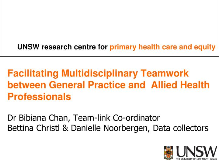 Facilitating Multidisciplinary Teamwork between General Practice and  Allied Health Professionals