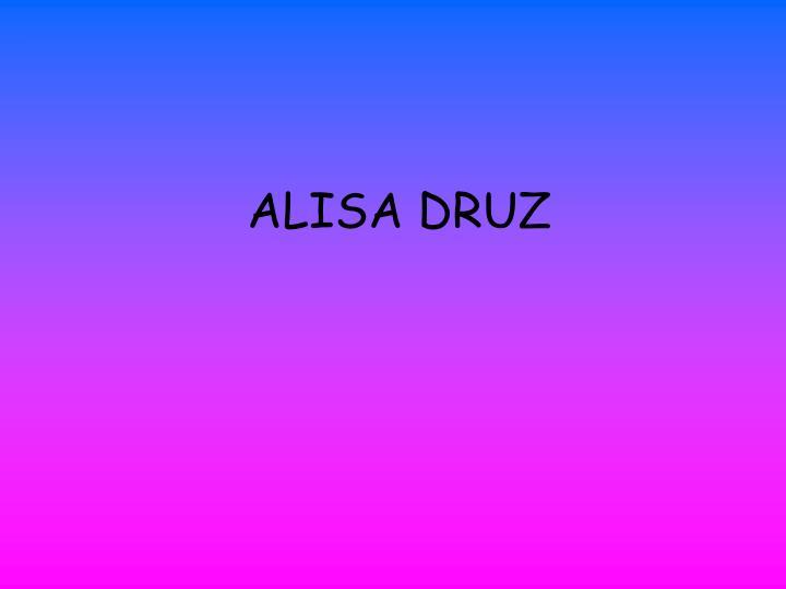 ALISA DRUZ