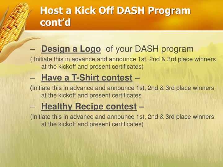 Host a Kick Off DASH Program cont'd