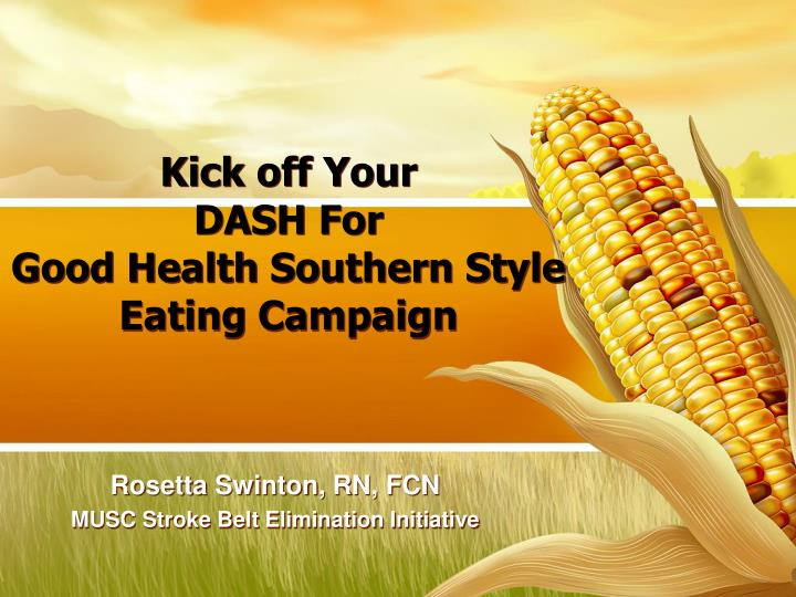 Kick off your dash for good health southern style eating campaign