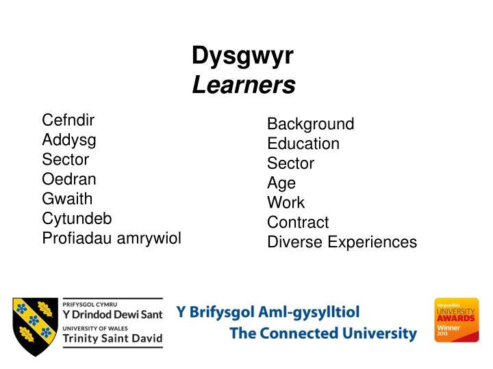 Dysgwyr