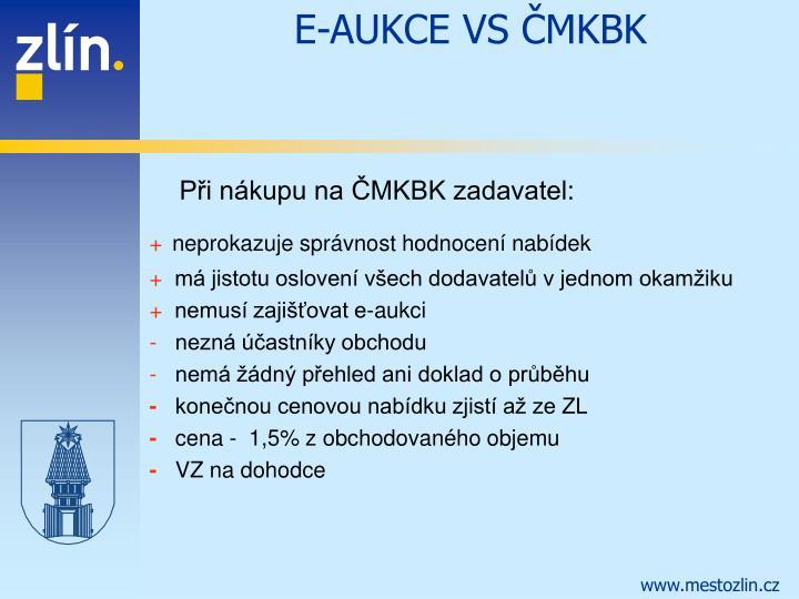 E-AUKCE VS ČMKBK