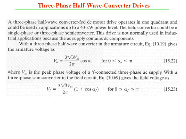 Three-Phase Half-Wave-Converter Drives