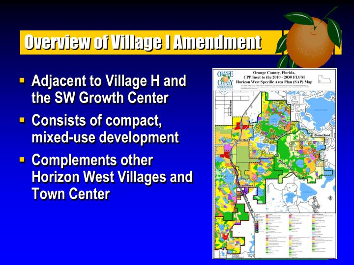 Overview of Village I Amendment