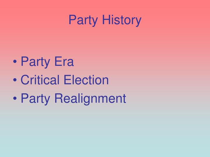 Party History