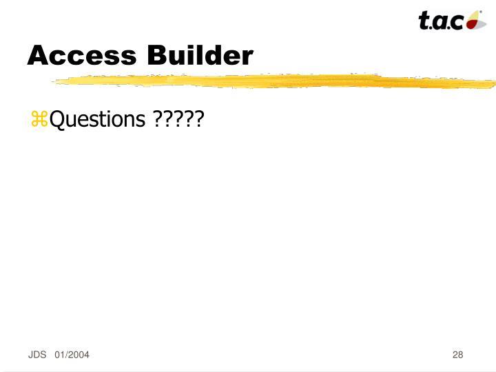 Access Builder