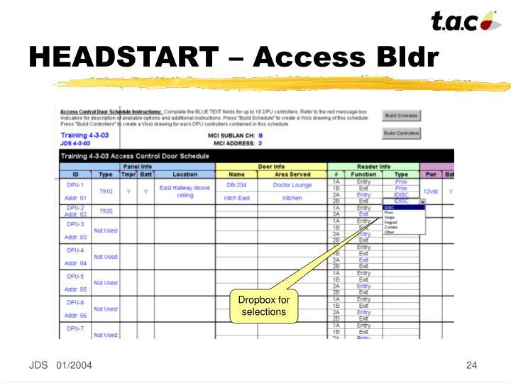 HEADSTART – Access Bldr