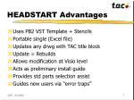 headstart advantages