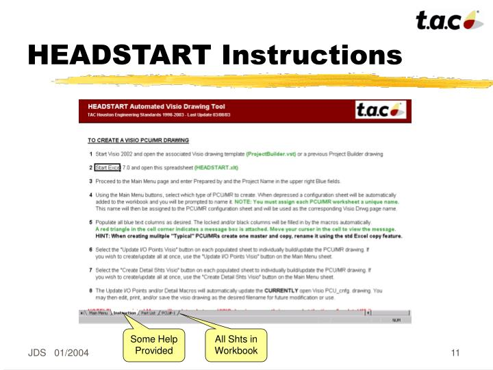 HEADSTART Instructions