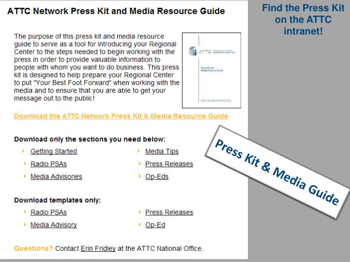 Find the Press Kit on the ATTC intranet!