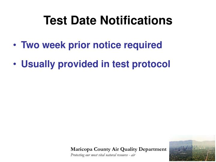 Test Date Notifications