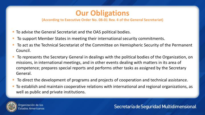 Our obligations according to executive order no 08 01 rev 4 of the general secretariat