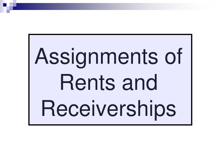 Assignments of Rents and Receiverships