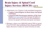 brain injury spinal cord injury services bi scis cont d1