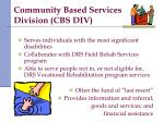 community based services division cbs div1