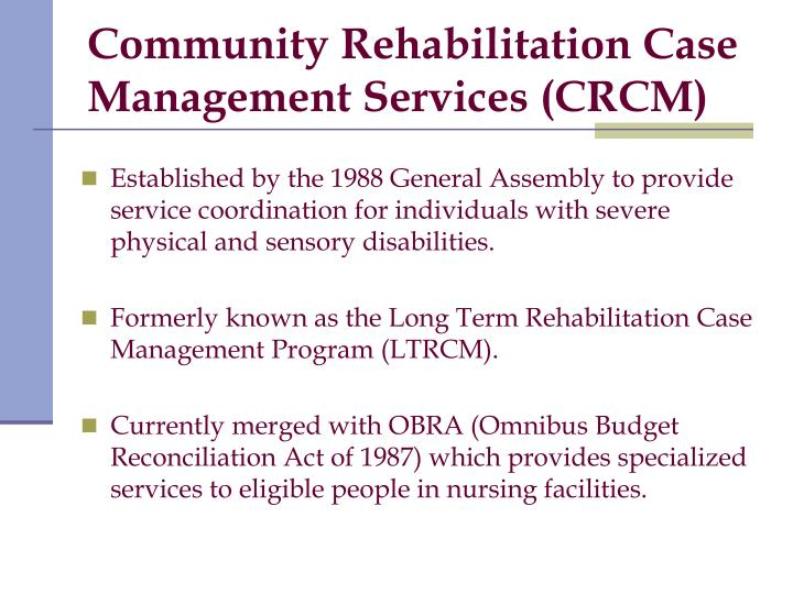 Community Rehabilitation Case Management Services (CRCM)