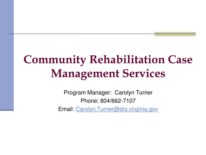 Community Rehabilitation Case Management Services