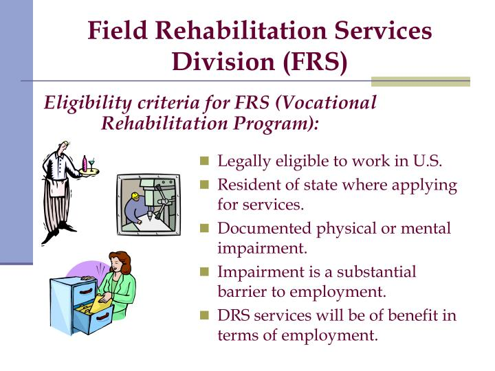 Field Rehabilitation Services Division (FRS)