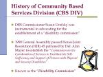 history of community based services division cbs div