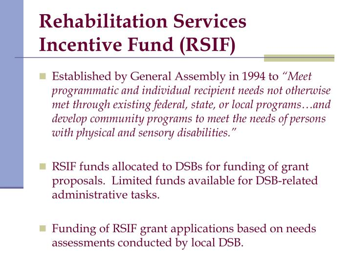 Rehabilitation Services Incentive Fund (RSIF)